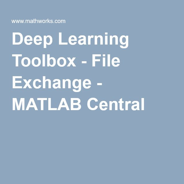 Deep Learning Toolbox - File Exchange - MATLAB Central