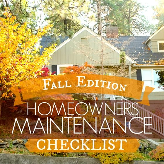 Daily Mom » Homeowners Maintenance Checklist: Fall Editio