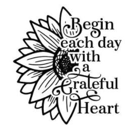 Vinyl Stencil - Begin Each Day with a Grateful Heart