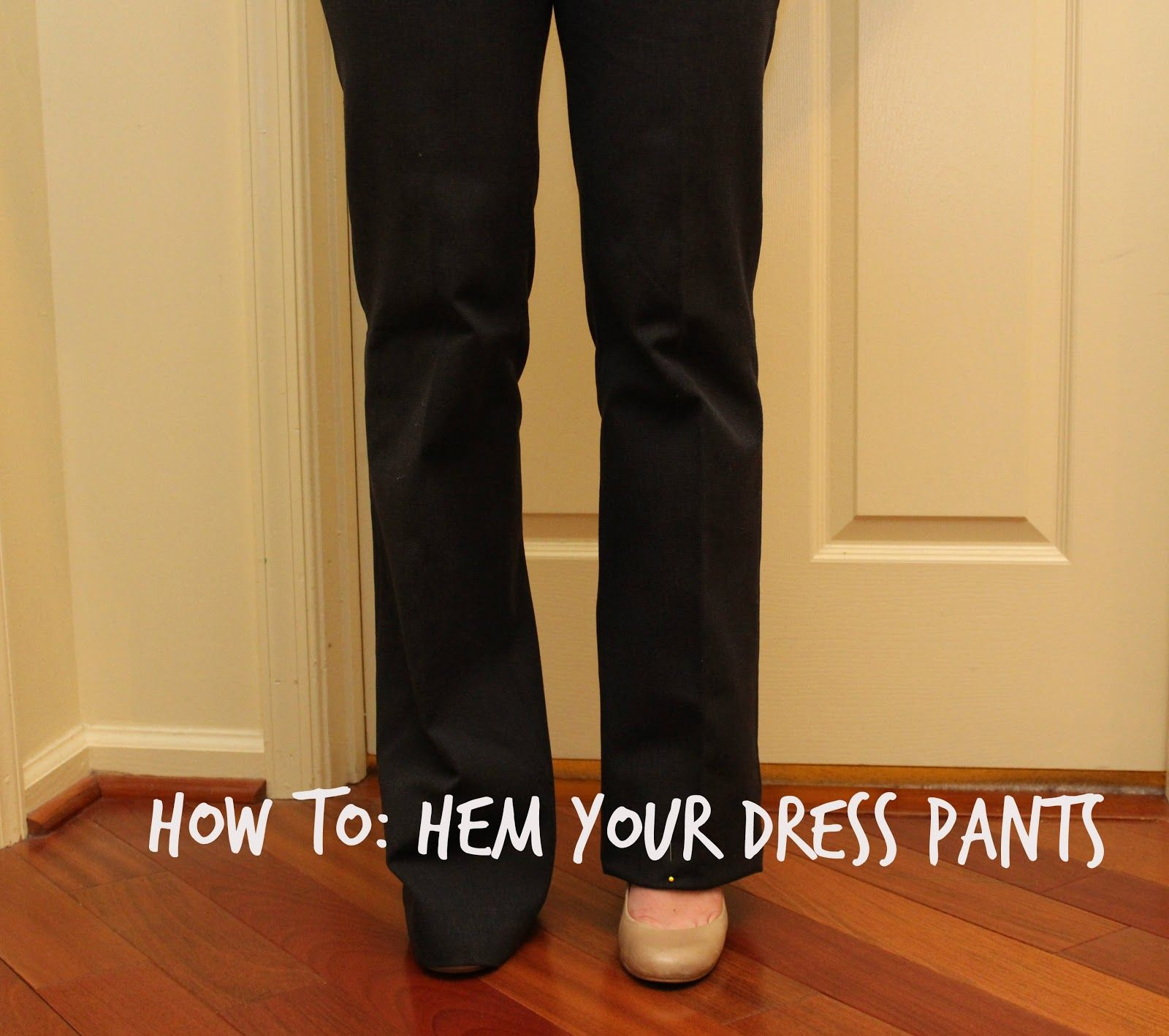 From Woo to You: DIY: How to Hem Your Dress Pants with blind ...