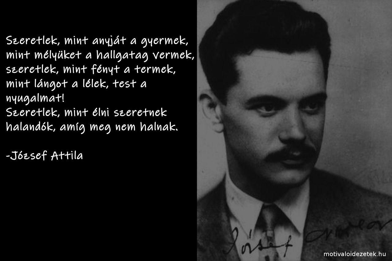 264d799c2e Megható szerelmes idézetek. József Attila. | Szerelmes idézetek ...