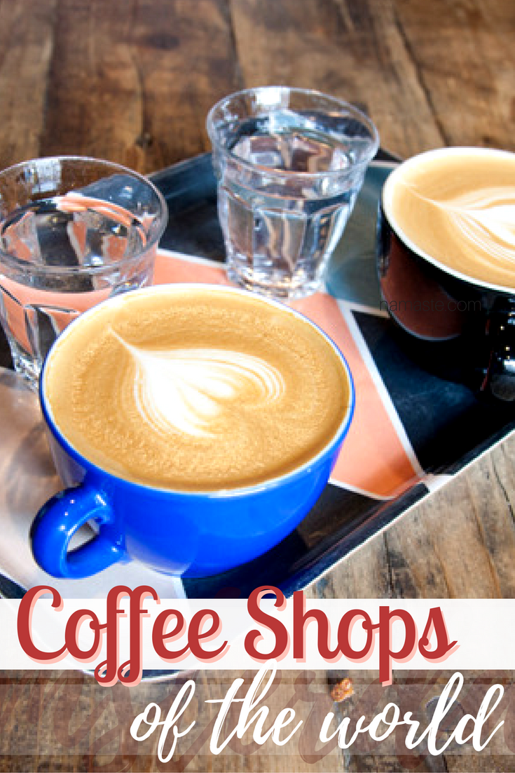 6 Of The Best Coffee Shops From Around The World Best
