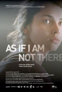 As If I Am Not There 2010 What A Movie And Natasa Petrovic