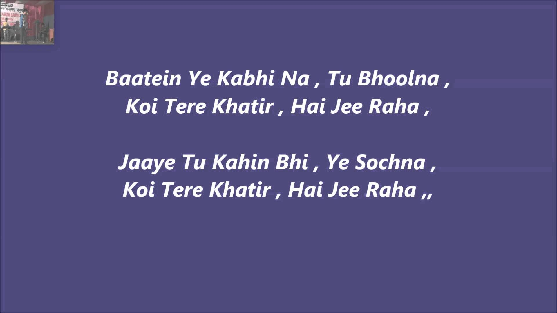 Baatein Ye Kabhi Na Karaoke With Lyrics Khamosiyaan Lyrics Karaoke Beautiful Lyrics