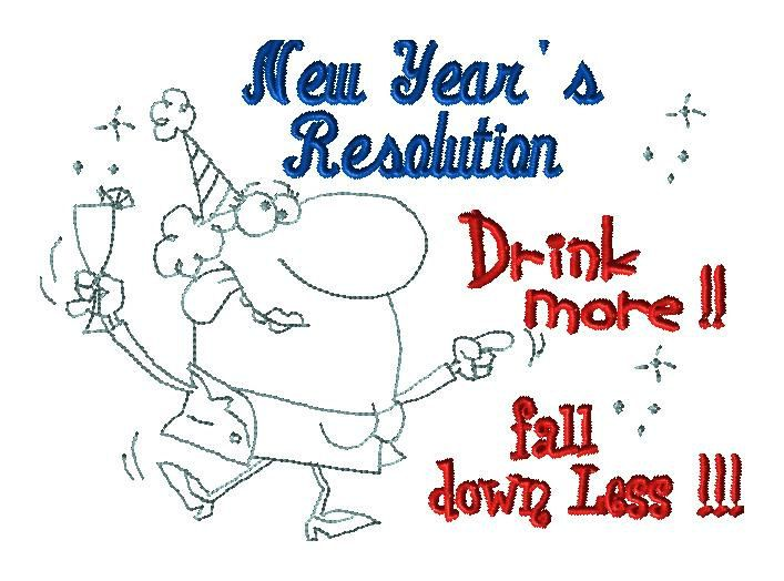 New Years Resolution - Drink More Fall Down Less - Custom design for JJ - Custom New Year embroidery design by LLHembroidery on Etsy