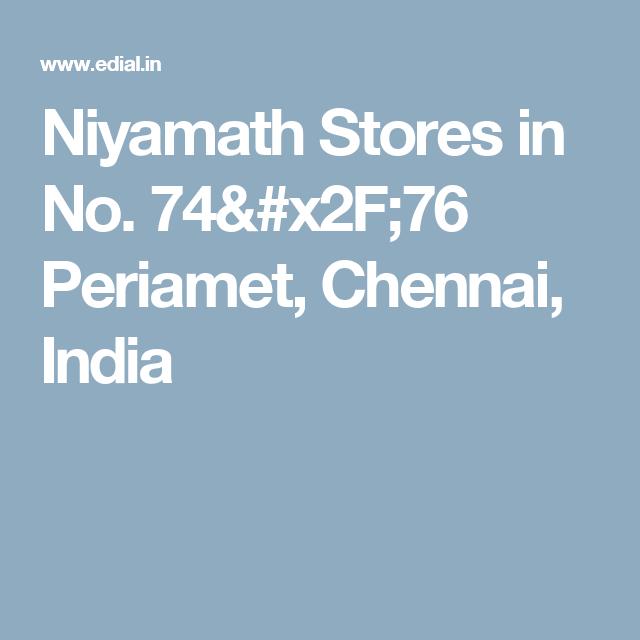Niyamath Stores in No. 74/76 Periamet, Chennai, India