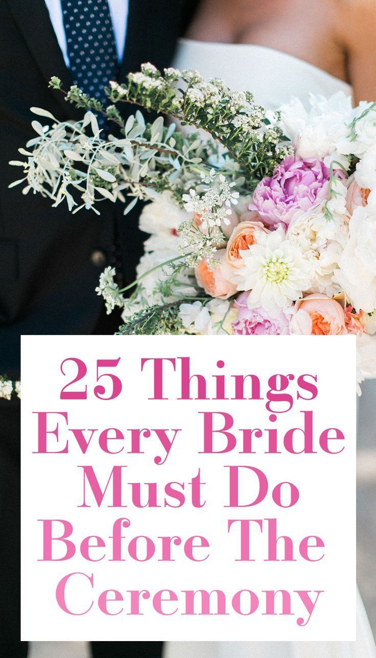 25 Things Every Bride Must Do Before The Ceremony
