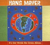 It's Our World: The Green Album [CD]