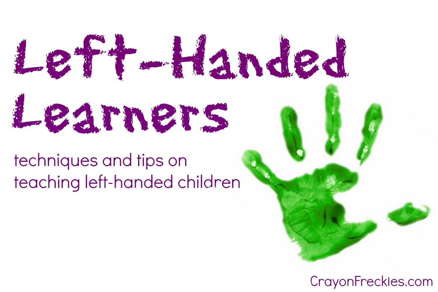 Tips And Techniques On Teaching Left Handed Children