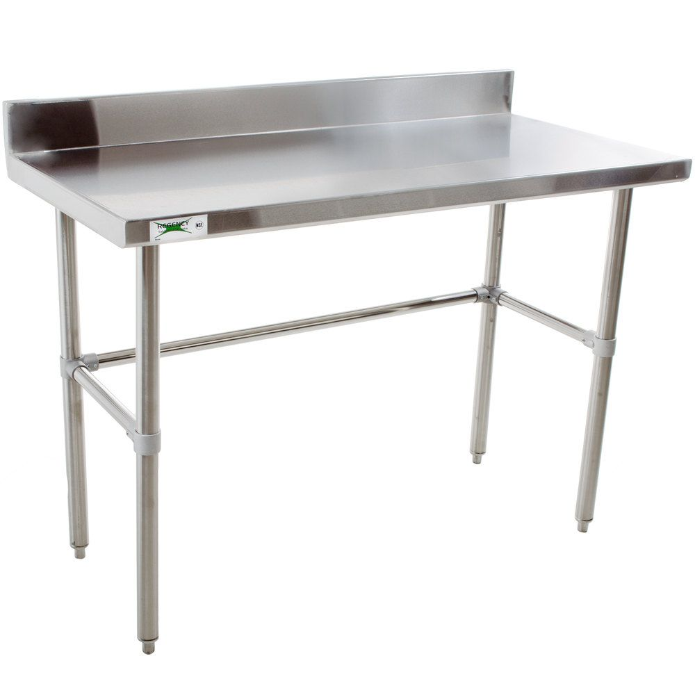 Regency 24 X 48 16 Gauge 304 Stainless Steel Commercial Open Base Work Table With 4 Backsplash Work Table Backsplash Stainless