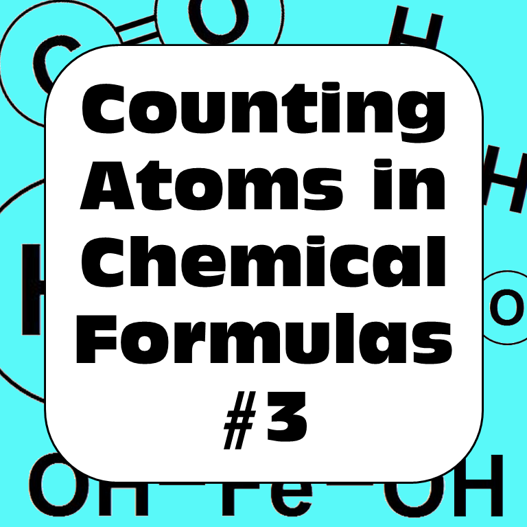 Counting Atoms in Chemical Formulas Supplementary