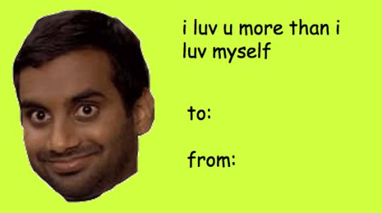 Parks Rec Tumblr V Day Cards Just For You Imgur Valentines Day Card Memes Meme Valentines Cards Valentines Memes