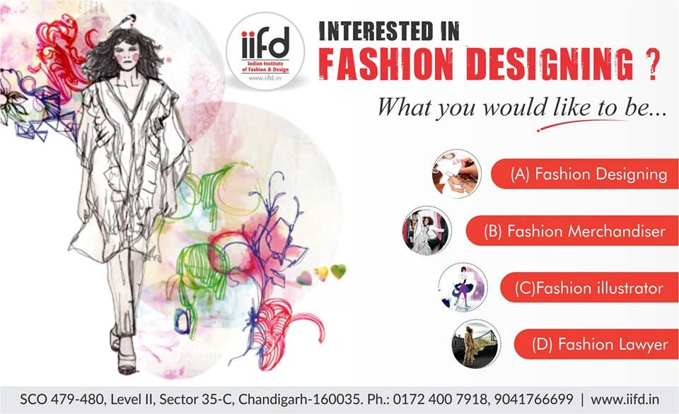 Interested In Fashion Designing Choose Your Course And Speak With Our Expert Counselo Fashion Designing Course Fashion Designing Institute Fashion Design