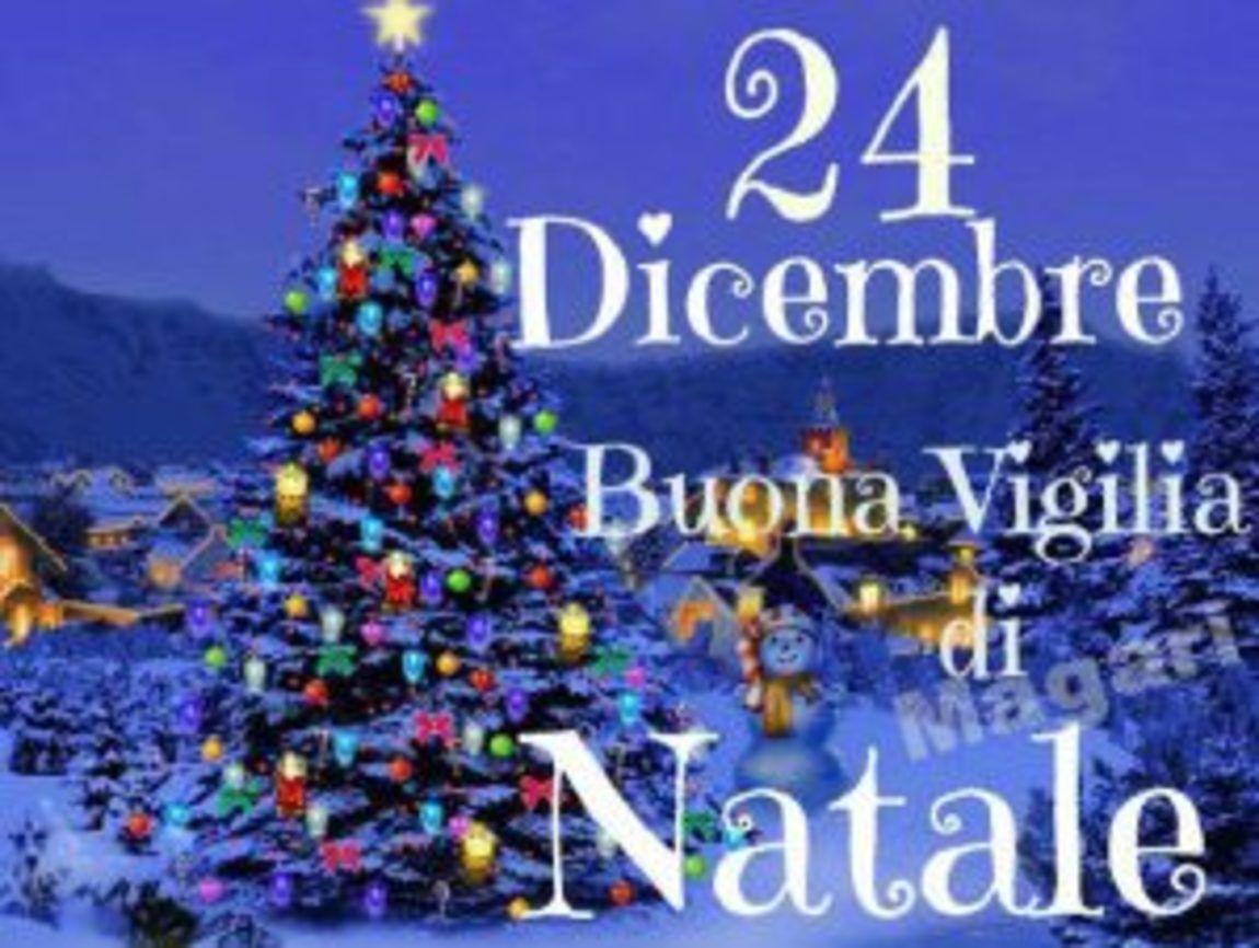 Frasi Per Augurare Buona Vigilia Di Natale.24 Dicembre Vigilia Christmas Wishes Winter Theme Merry Christmas