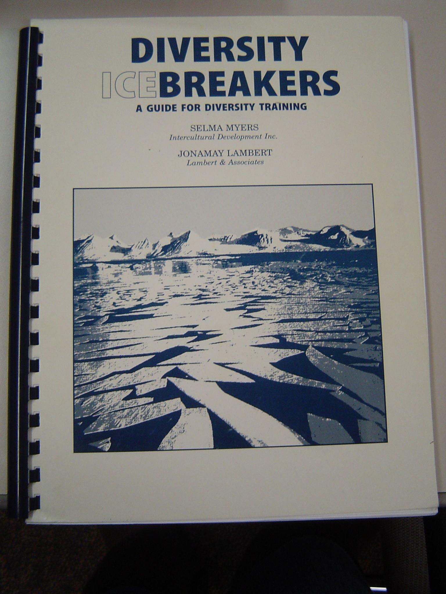 Diversity Icebreakers By Selma Myers Jonamay Lambert