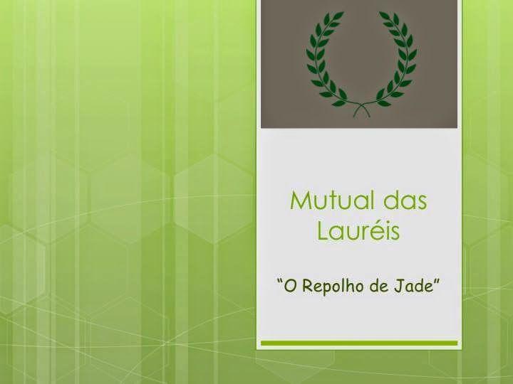 MOÇAS: Mutual - O Repolho de Jade (Elicéa Colen...