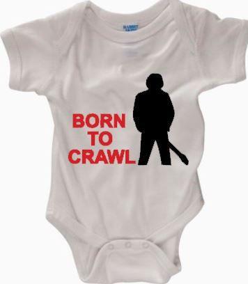 2d62b7b28 EVENTUALLY: Bruce Springsteen Onesie Born to Crawl Born by  LiliputsCreations, $11.00