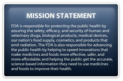 1) The FDA mission statement. Also provides definition of the deal.
