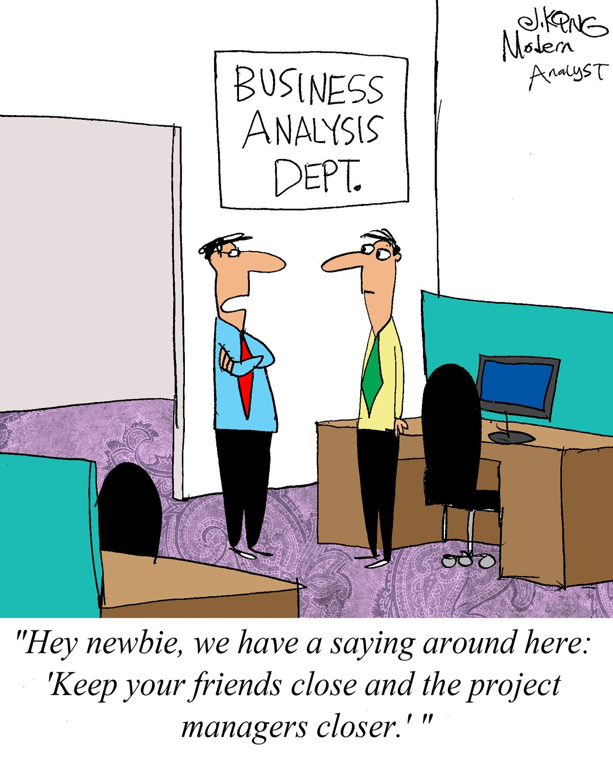 Humor - Cartoon: Advice for the New Business Analyst | Business ...