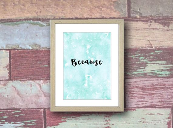 Because Inspirational Watercolour Printables by Deb Murray, SeaHouse Imagery