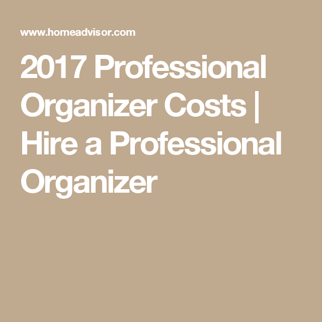 Superbe 2017 Professional Organizer Costs | Hire A Professional Organizer