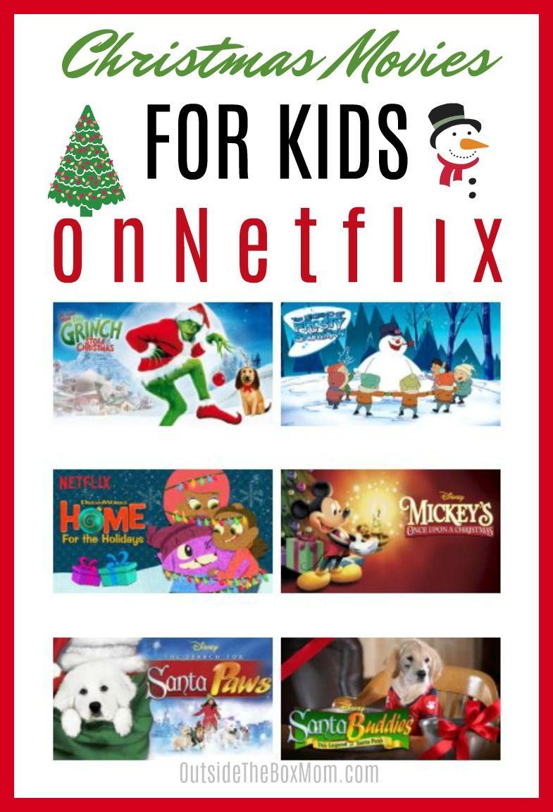 40 Kids Christmas Movies on Netflix | Best of OutsideTheBoxMom.com ...