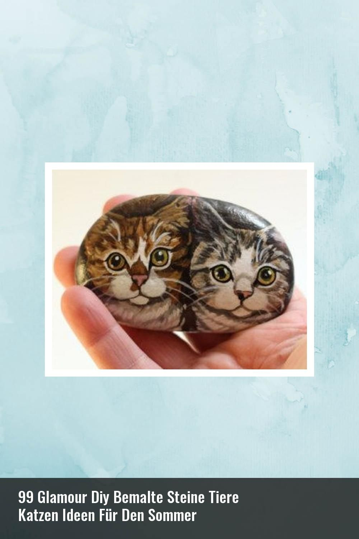 99 Glamour Diy Bemalte Steine Tiere Katzen Ideen Für Den Sommer #bemaltesteine
