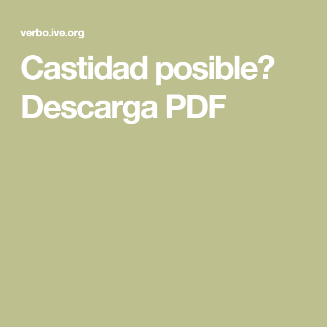 Castidad posible? Descarga PDF