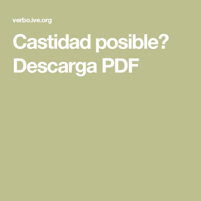 Castidad posible? Descarga PDF