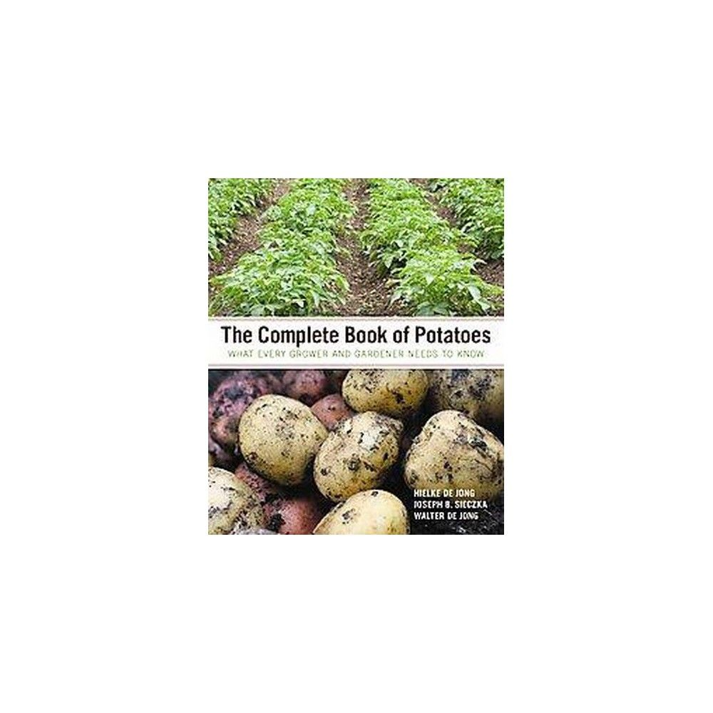The Complete Book of Potatoes (Hardcover)