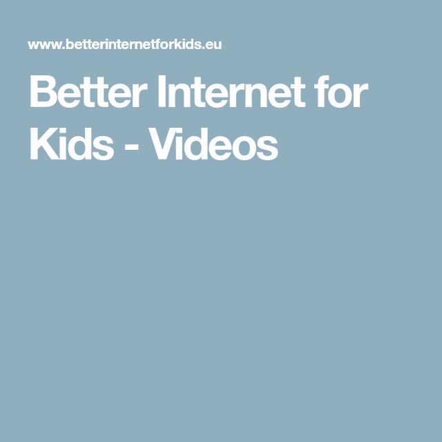 Better Internet for Kids - Videos