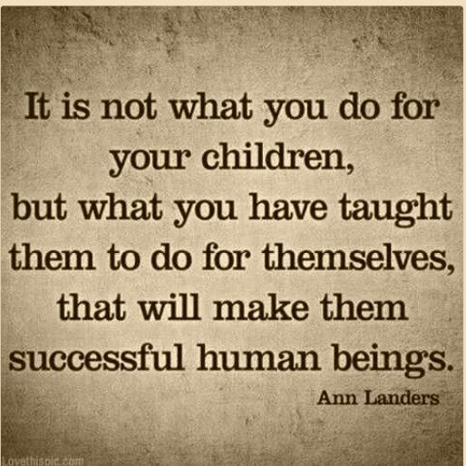 How To Help Kids Learn To Fail >> Don T Enable Your Kids By Doing Everything For Them They