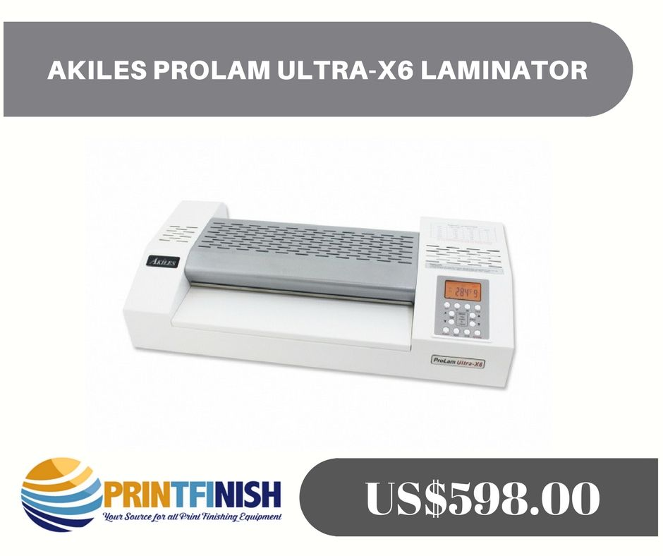 Akiles Prolam Ultra X6 Laminator Machine Detail Akiles Prolam Ultra X6 Laminator Features Laminate Up To 14 Mil Progra Laminate Large Pouch Print Finishes