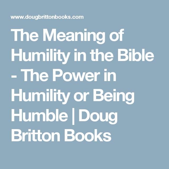 Definition humbleness bible study