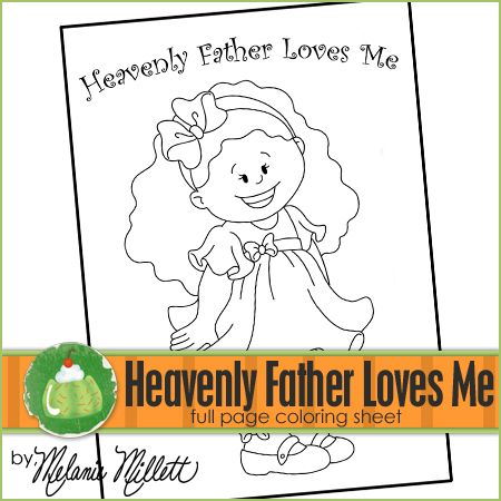 Heavenly Father Loves Me Printable Coloring Page Printable to - new free coloring pages for father's day