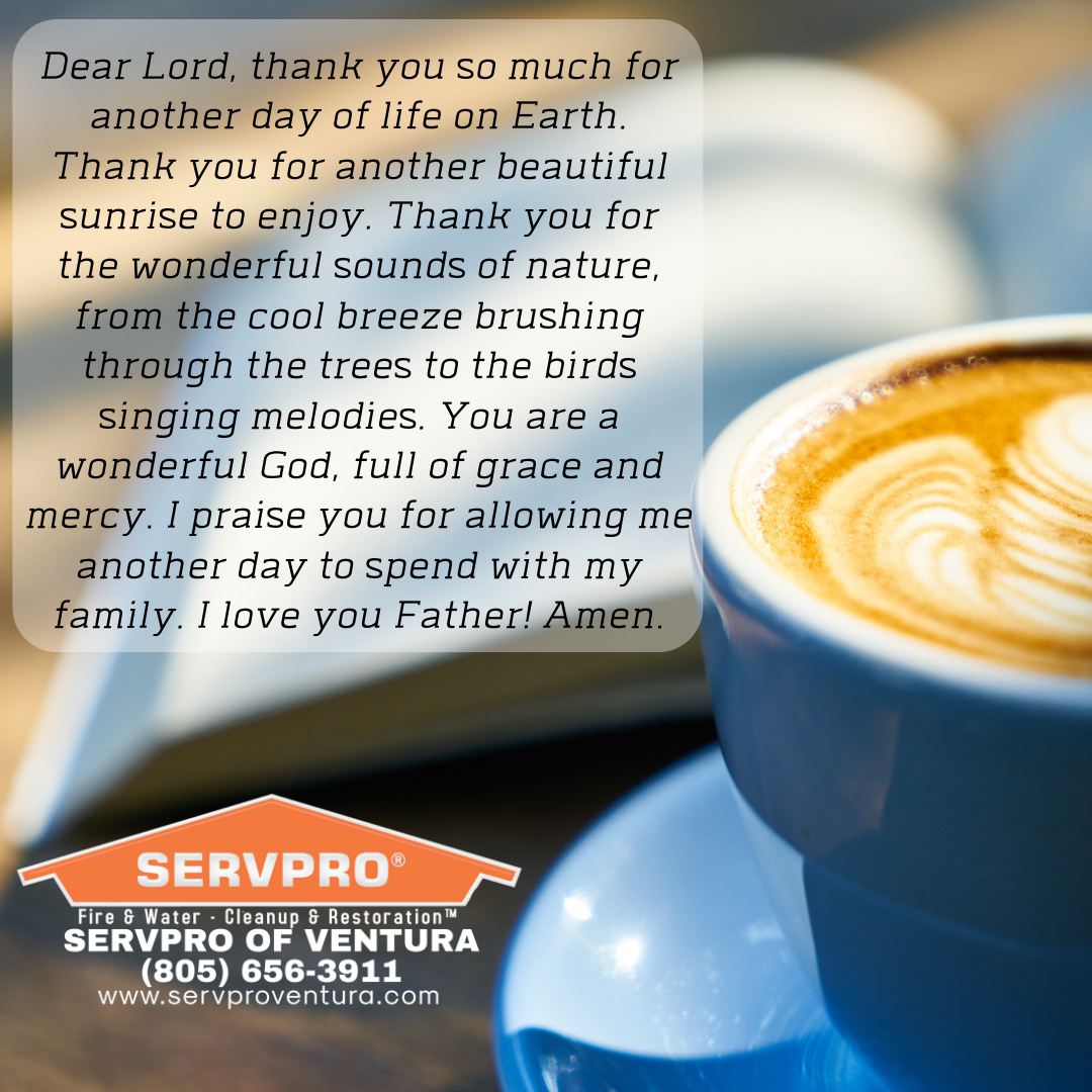 Morning Prayer Servpro Of Ventura A Day In Life Emergency Service This Or That Questions