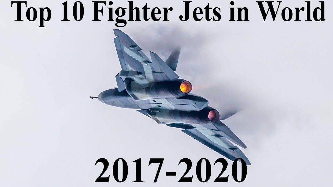 Best Fighter Jet In The World 2020 Top 10 Best fighter jets in world 2017 2020   Top 10 Fighter Jets