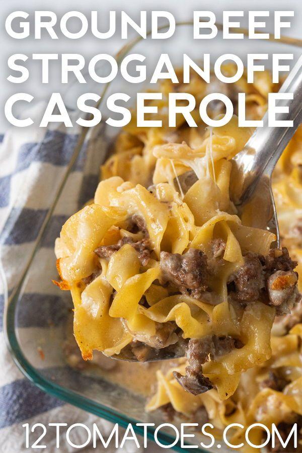 Ground Beef Stroganoff Casserole Recipe In 2020 Beef Recipes For Dinner Ground Beef Stroganoff Recipes