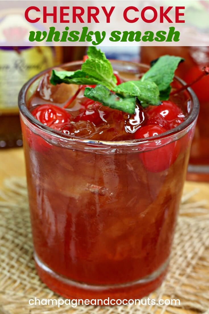 Whisky Cherry Coke Smash #drinks