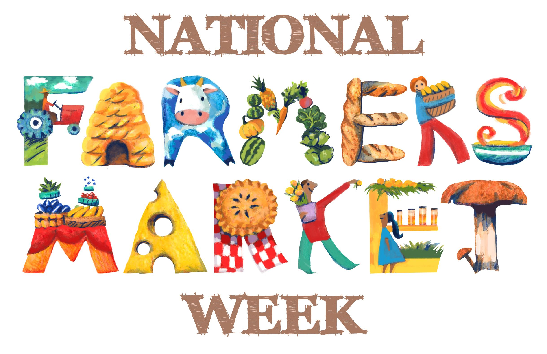 National Farmers Market Week Agricultural Marketing