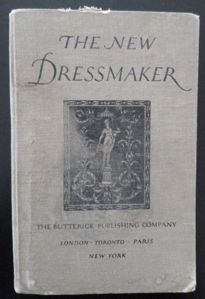 New Dressmaker Butterick Sewing Instructions 1921 3rd Edition Tailor