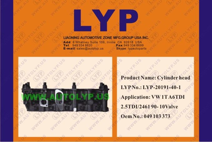 LYP-20191-40-1 CYLINDER HEAD OEM number: 049 103 373  REPLACEMENT FOR VW Engine Model: 1T A6TDI 2.5TDI/2461 90- 10VALVE