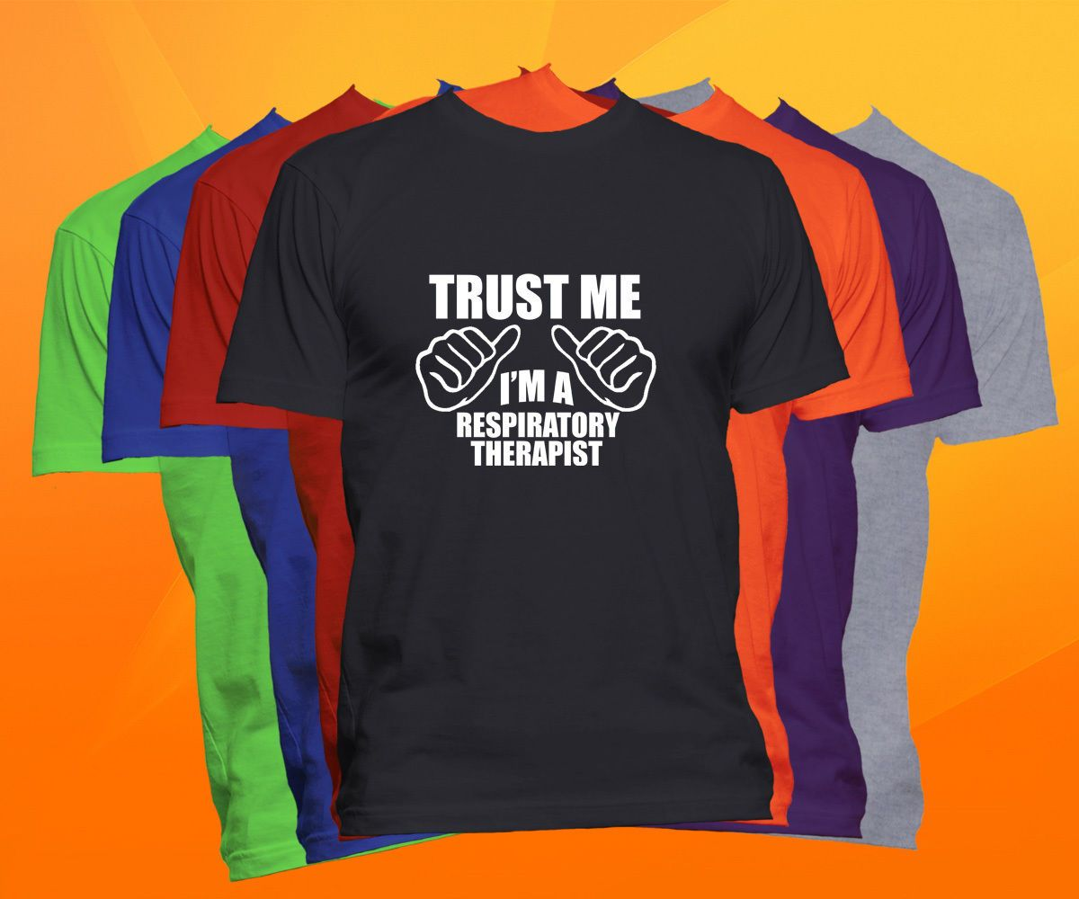 Details about Trust Me I'm A Respiratory Therapist T Shirt