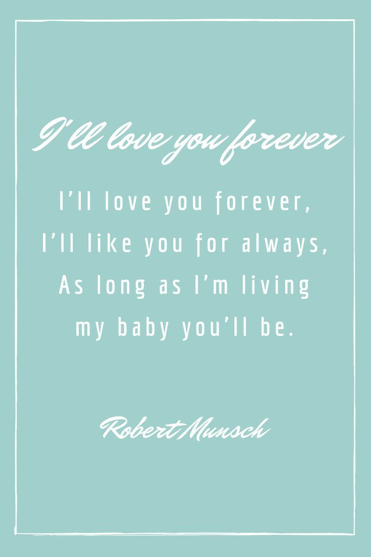 """Love You Forever Book Quotes Read The Book """"love You Forever""""robert Munsch  It Will Touch"""