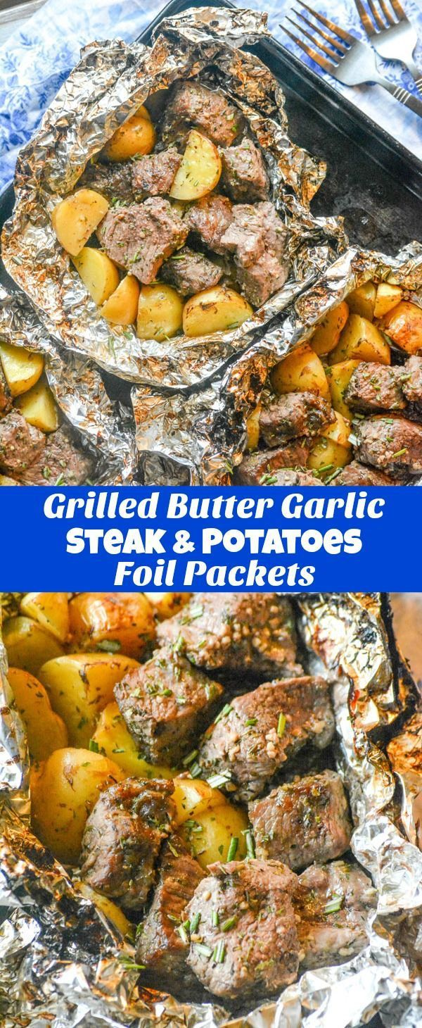 Grilled Butter Garlic Steak & Potato Foil Pack Dinner #quickdinnerideas