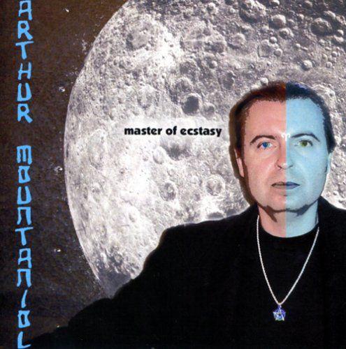 Arthur Mountaniol - Master Of Ecstasy