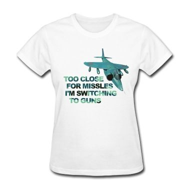Close Missles Top Gun shirt. Available in college humor tees, funny long-sleeve t-shirt, and movie humor shirt.Women's T-Shirts.