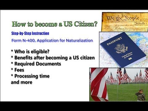 How to a US Citizen? US Immigration Guide. N400