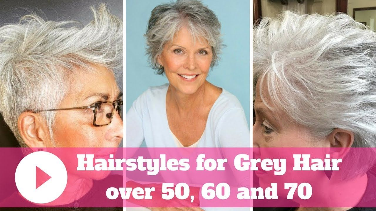 2018 Hairstyles For Grey Hair Over 50 60 And 70 Youtube Layered