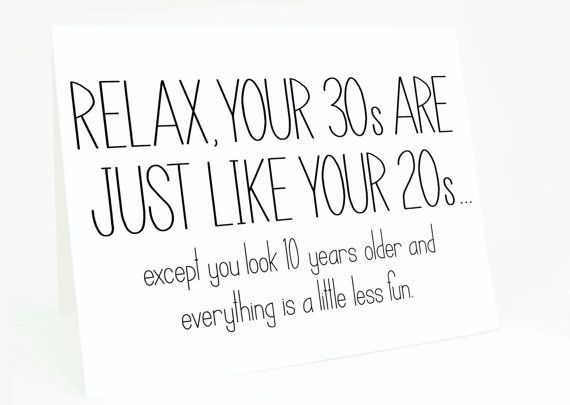 Funny Birthday Card 30th Birthday Card Relax your 30s are
